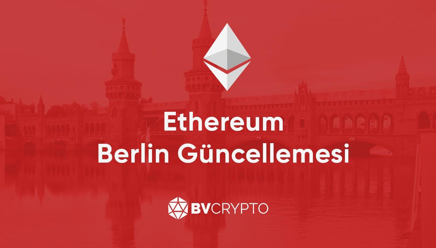 Ethereum Berlin Update