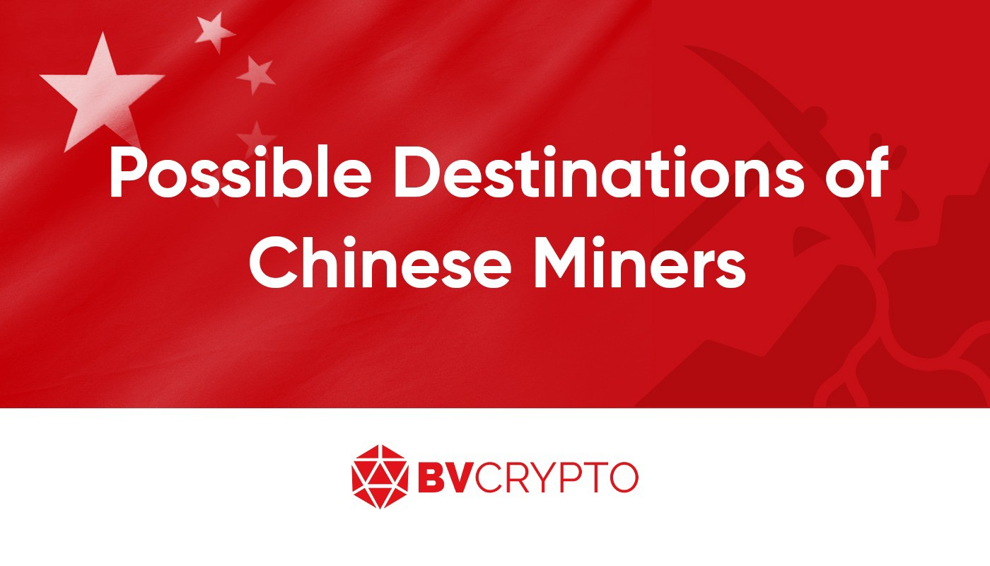 Possible Destinations of Chinese Miners
